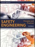 Safety Engineering: Principles and Practices, Third Edition
