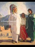 A Strange Mixture, Volume 16: The Art and Politics of Painting Pueblo Indians