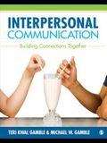 Interpersonal Communication: Building Connections Together