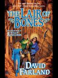 The Lair of Bones: The Fourth Book of the Runelords