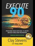 Execute 90: Financial Services Edition