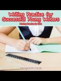 Writing Practice for Successful Young Writers - Printing Practice for Kids