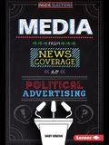 Media: From News Coverage to Political Advertising