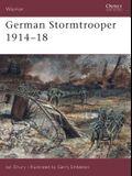 German Stormtrooper 1914-18