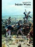 Journal of the Indian Wars Volume 1, Number 2: Battles & Leaders - The Indian Wars East of the Mississippi