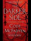 The Darker Side: A Thriller