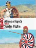 Athenian Hoplite Vs Spartan Hoplite: Peloponnesian War 431-404 BC