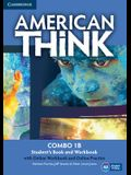 American Think, Combo 1B with Online Workbook and Online Practice