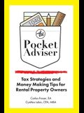 The Pocket Adviser: Tax Strategies and Money Making Tips for Rental Property Owners