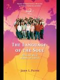 The Language of the Soul: Healing with Words of Truth Book 2