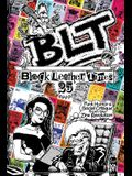 Blt 25: Black Leather Times Punk Humor and Social Critique from the Zine Revolution