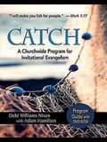 Catch: Program Guide with DVD-ROM: A Churchwide Program for Invitational Evangelism
