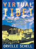 Virtual Tibet: Searching for Shangri-La from the Himalayas to Hollywood