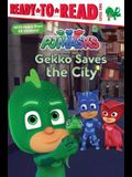 Gekko Saves the City: Ready-To-Read Level 1