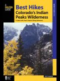 Best Hikes Colorado's Indian Peaks Wilderness: A Guide to the Area's Greatest Hiking Adventures