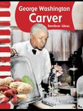 George Washington Carver (Spanish Version) (Biografias de Estadounidenses (American Biographies)): Sembrar Ideas (Planting Ideas)