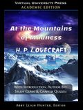 At the Mountains of Madness (Academic Edition): With Introduction, Author Bio, Study Guide & Chapter Quizzes