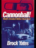 Cannonball!: World's Greatest Outlaw Road Race