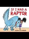 If I Had a Raptor