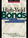 High Yield Bonds: Market Structure, Valuation, and Portfolio Strategies