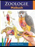 Zoologie Malbuch: Unglaublich detailliertes Arbeitsbuch über Tieranatomie im Selbstversuch - Perfektes Geschenk für Tiermedizinstudenten