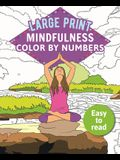 Mindfulness Color-By-Numbers Large Print
