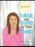 Thank the Voice in Your Head