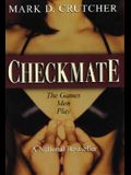 Checkmate: The Games Men Play