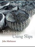 Techniques Using Slips
