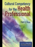 Cultural Competency for the Health Professional with Access Code