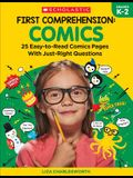First Comprehension: Comics: 25 Easy-To-Read Comics with Just-Right Questions