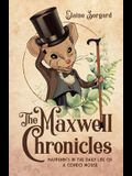 The Maxwell Chronicles: Happenin's in the Daily Life of a Condo Mouse