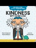 Kindness with Confucius