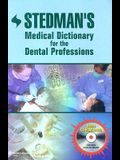 Stedman's Medical Dictionary for the Dental Professions [With CD-ROM]