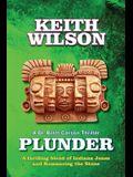 Plunder: A Brett Carson Thriller