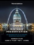 Historic Preservation, Third Edition: An Introduction to Its History, Principles, and Practice
