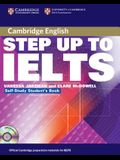Step Up to Ielts: Self-Study Student's Book [With 2 CDs]