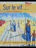 Sam for Tufts/Jarausch's Sur Le Vif: Niveau Intermediaire, 6th