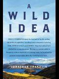 A Wild Idea