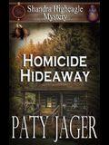Homicide Hideaway: Shandra Higheagle Mystery
