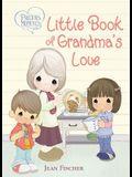 Precious Moments: Little Book of Grandma's Love