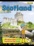 Scotland: A Benjamin Blog and His Inquisitive Dog Guide