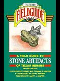A Field Guide to Stone Artifacts of Texas Indians (Texas Monthly Field Guide Series)