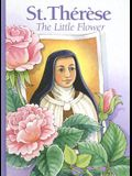 St. Therese: The Little Flower