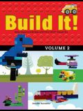 Build It! Volume 2: Make Supercool Models with Your Lego(r) Classic Set