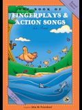 The Book of Fingerplays & Action Songs: Revised Edition