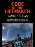 Code of the Lifemaker