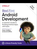 Head First Android Development: A Learner's Guide to Building Android Apps with Kotlin