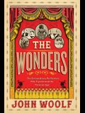 The Wonders: The Extraordinary Performers Who Transformed the Victorian Age