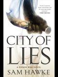 City of Lies: A Poison War Novel